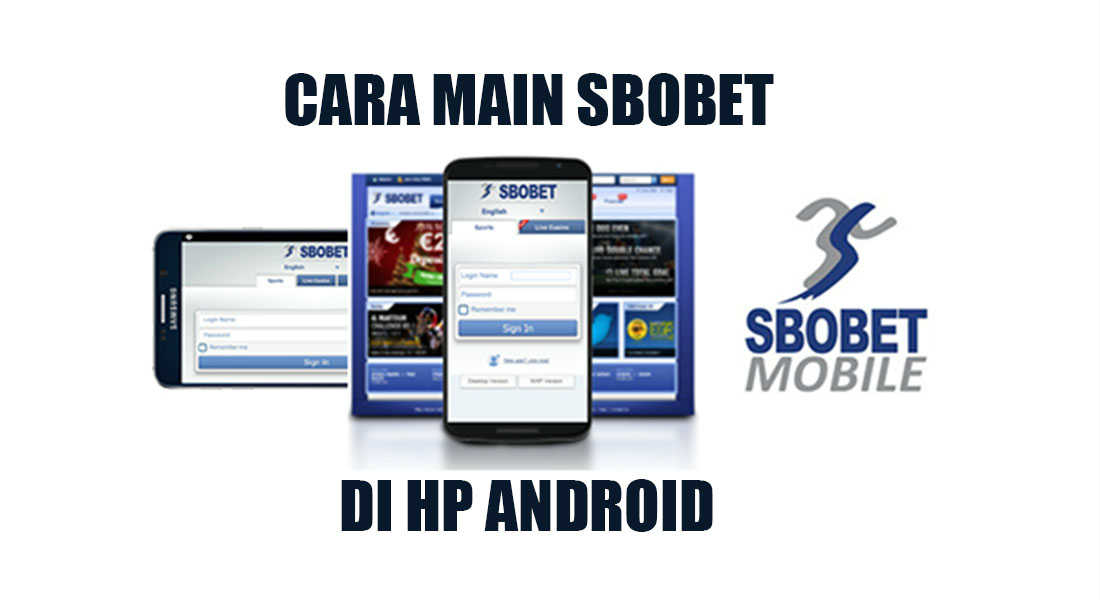 Cara main sbobet via android