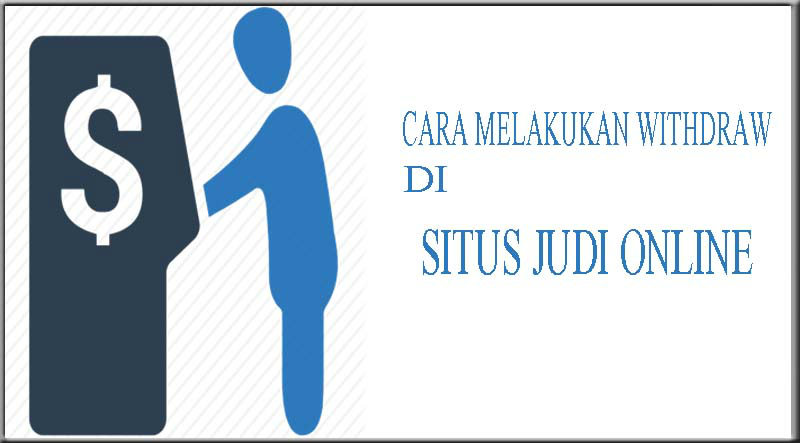 cara withdraw judi online