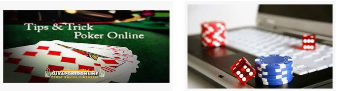 tips dan trik judi poker online